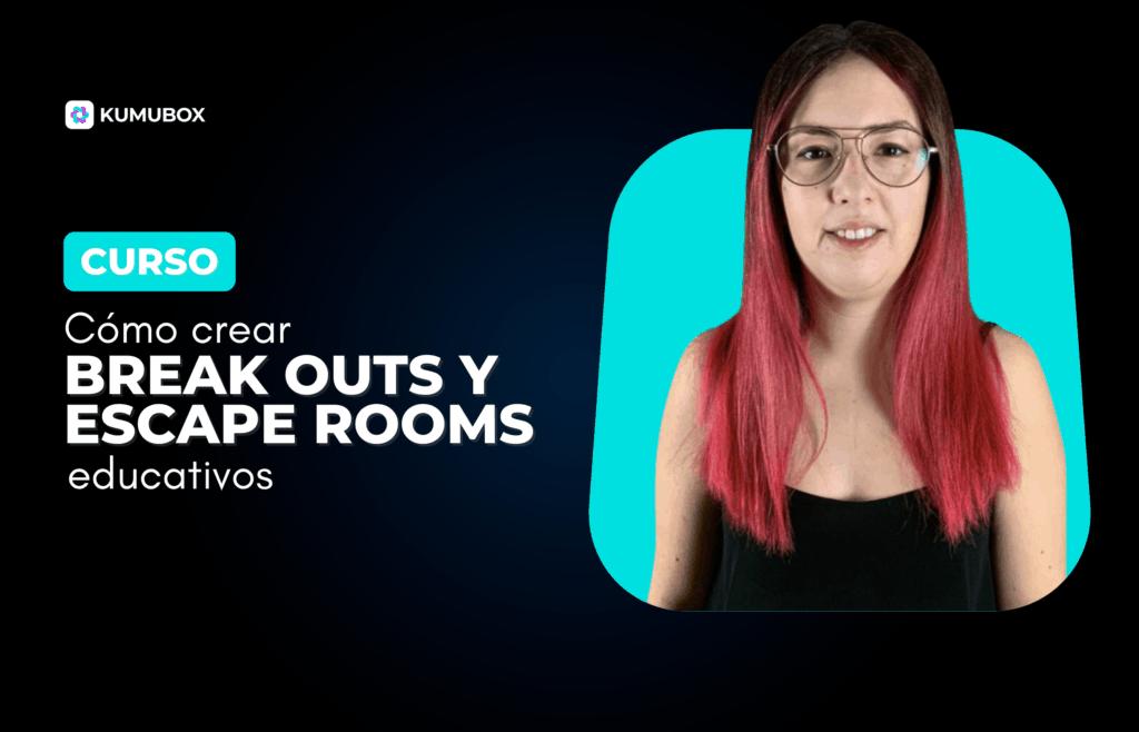 Curso: Cómo crear Break Outs y Escape Rooms educativos