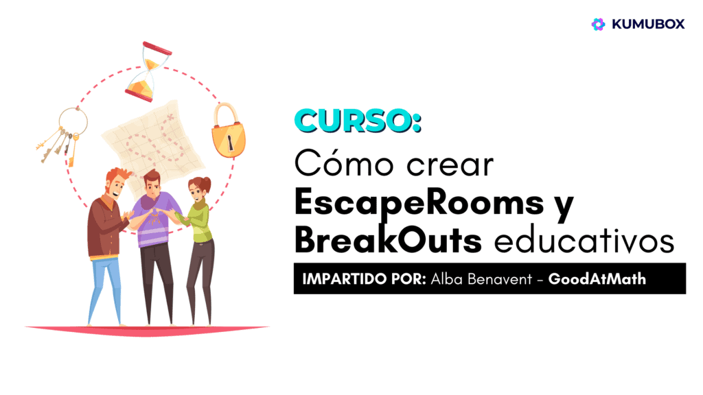 Curso: Cómo crear Break Outs y Escape Rooms educativos