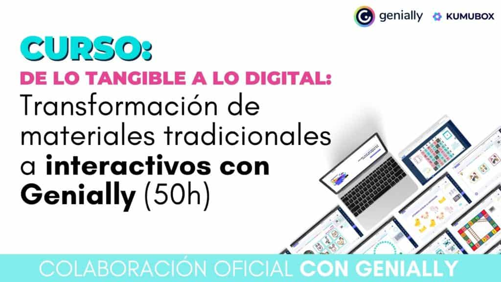 De lo tangible a lo digital: Transformación de materiales tradicionales a interactivos con Genially