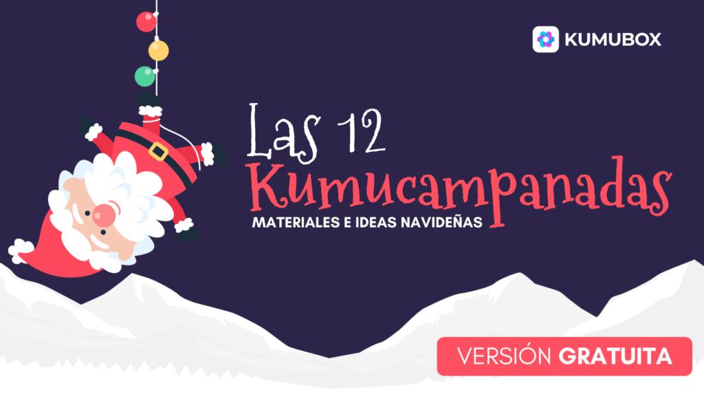 12 KumuCampanadas: Minicurso de Navidad [VERSIÓN GRATUITA]