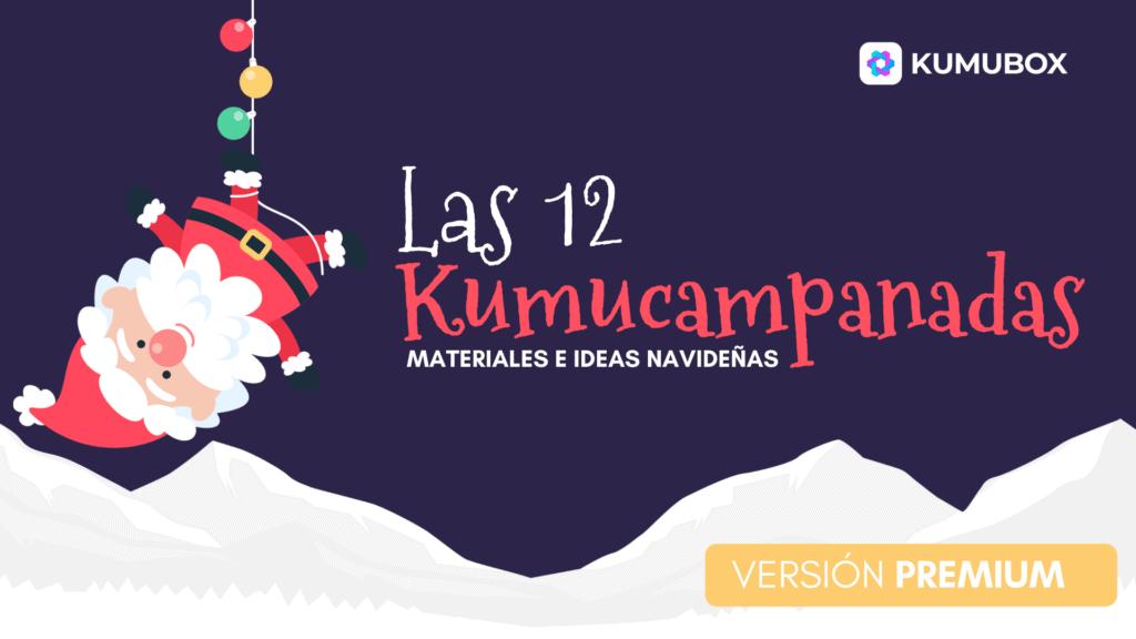 12 KumuCampanadas: Minicurso de Navidad [VERSIÓN PREMIUM]