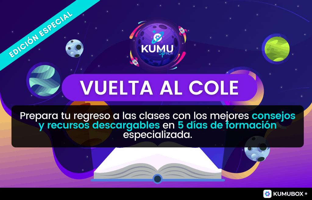 KumuSpace: Especial Vuelta al Cole